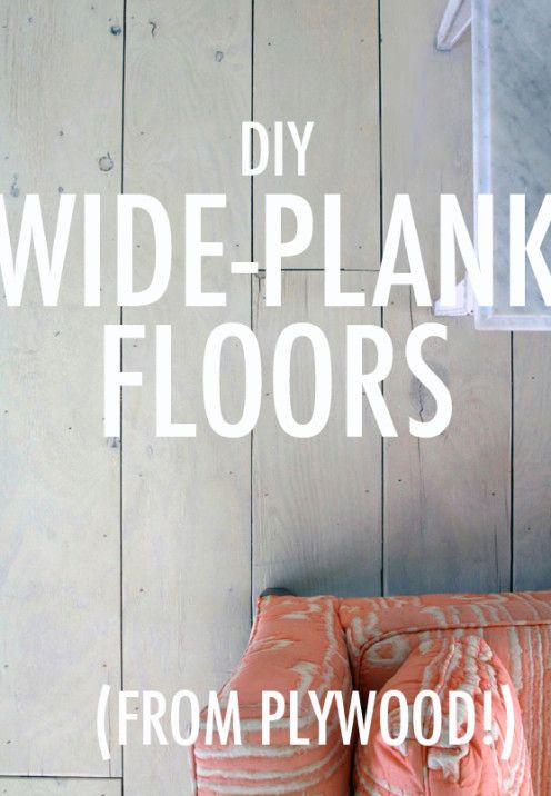 HOW TO CREATE BEAUTIFUL PLANK FLOORING OUT OF PLYWOOD - After Orange County