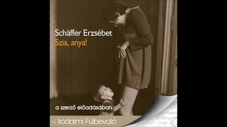 Schäffer Erzsébet: Szia, anya! -hangoskönyv (Graffiti)