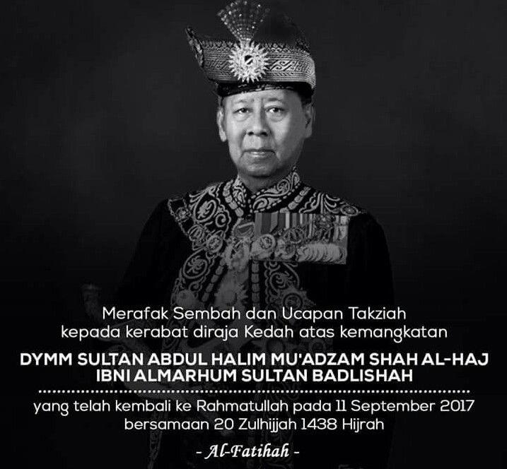 Assalamualaikum dan selamat pagi warga Malaysia.  Salam Takziah diucapkan kepada kerabat diraja Kedah atas kemangkatan beliau. Semoga Allah mengampuni dosa Almarhum serta ditempatkan dikalangan orang-orang yang beriman. Amin