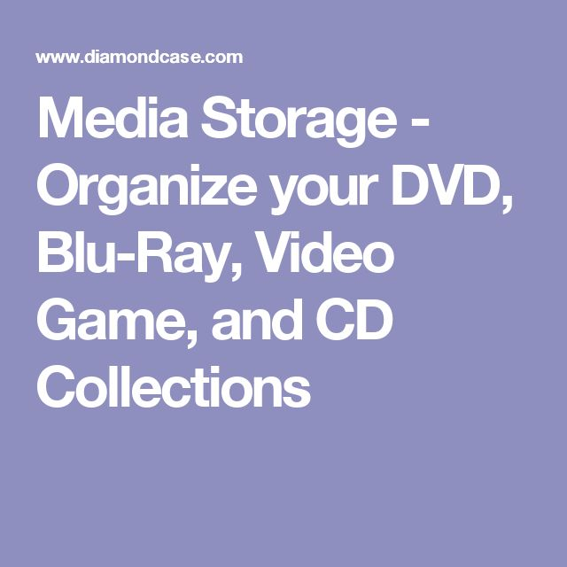 Media Storage - Organize your DVD, Blu-Ray, Video Game, and CD Collections