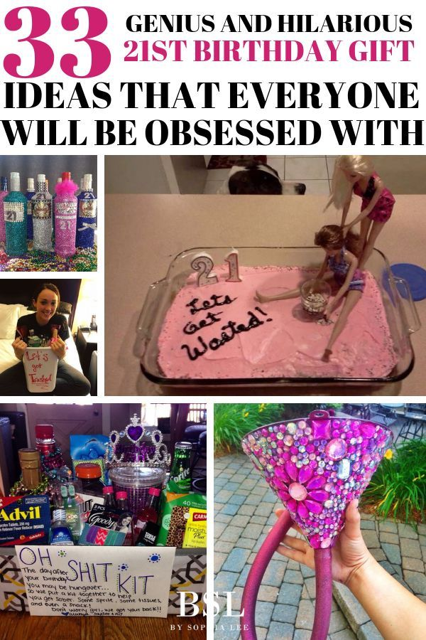 The Best 21st Birthday Gifts For Friends Ever Seriously Such Funny Diy Totally Going To Send My Mom Also