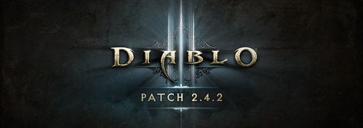Diablo 3 Patch 2.4.2 is Now Live http://www.diabloii.net/blog/comments/diablo-3-patch-2-4-2-live