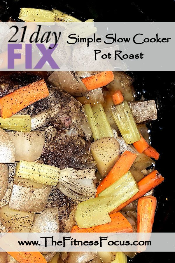 21 day fix approved slow cooker pot roast. This is one tasty recipe and so simple - takes less than 20 minutes to put together!!!