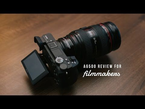 Sony A6500 Review For Wedding Filmmakers