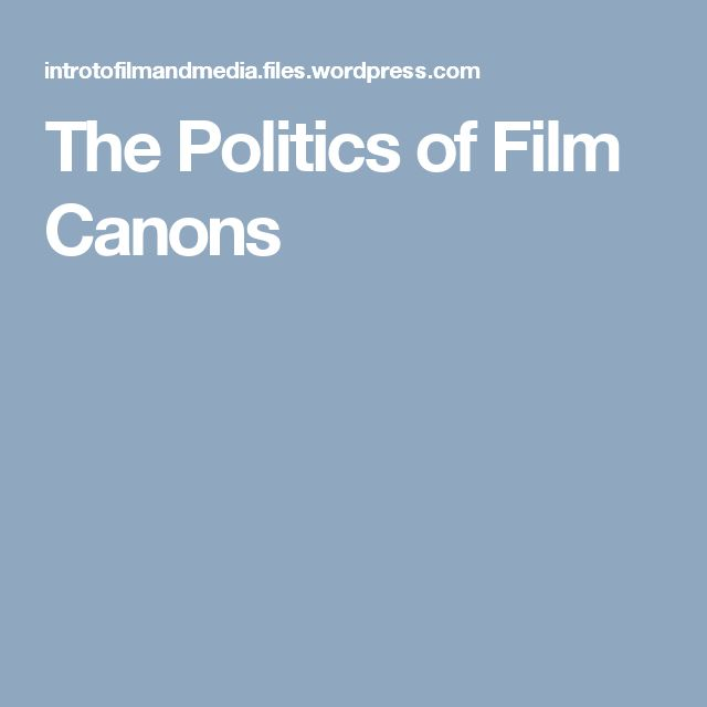 The Politics of Film Canons