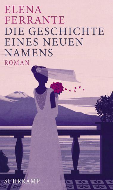 """Elena Ferrante: Die Geschichte eines neuen Namens (Suhrkamp) """"Endlich: Die Neapolitanische Saga geht weiter!"""" #FerranteFever #Lesen #Bestseller #Literatur"""