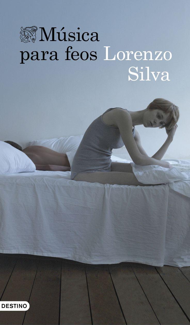 Música para feos, de Lorenzo Silva - Editorial Destino - Signatura N SIL mus - Código de barras 3348549