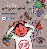 Boekenhoek: Wiebe wil geen afval