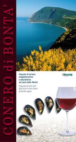 Proposte di Turismo enogastronomico e naturalistico delle Marche   Propsals of wine and food tours in the natura of Marche region