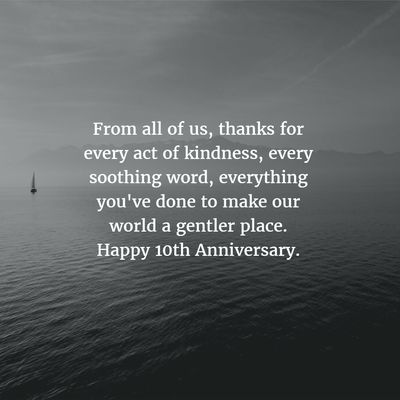- Work Anniversary Quotes for 10 Years - EnkiQuotes