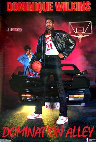 Dominique Wilkins DOMINATION ALLEY Atlanta Hawks Costacos Brothers Poster (1990) - Sold for $19.99 Nov 2013