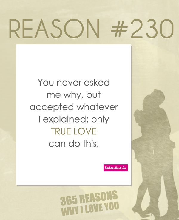 5 Reasons Why I Love You Quotes : my true love why i love you my love want you i am me 52 reasons love ...