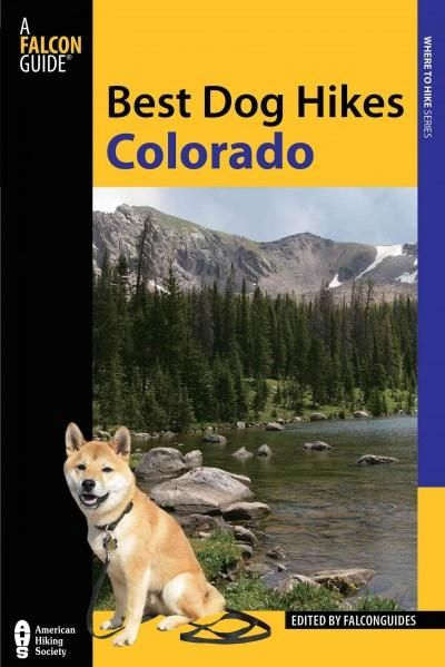 Falcon Guide Best Dog Hikes Colorado (Paperback)