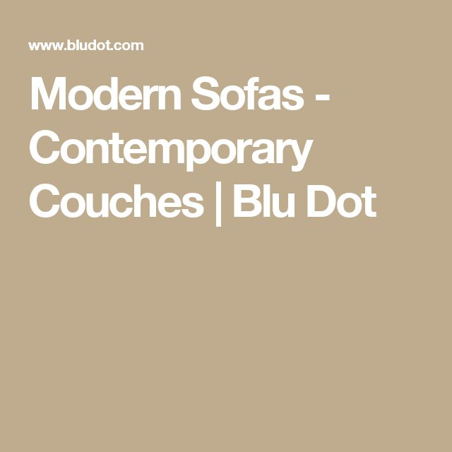 Modern Sofas - Contemporary Couches | Blu Dot