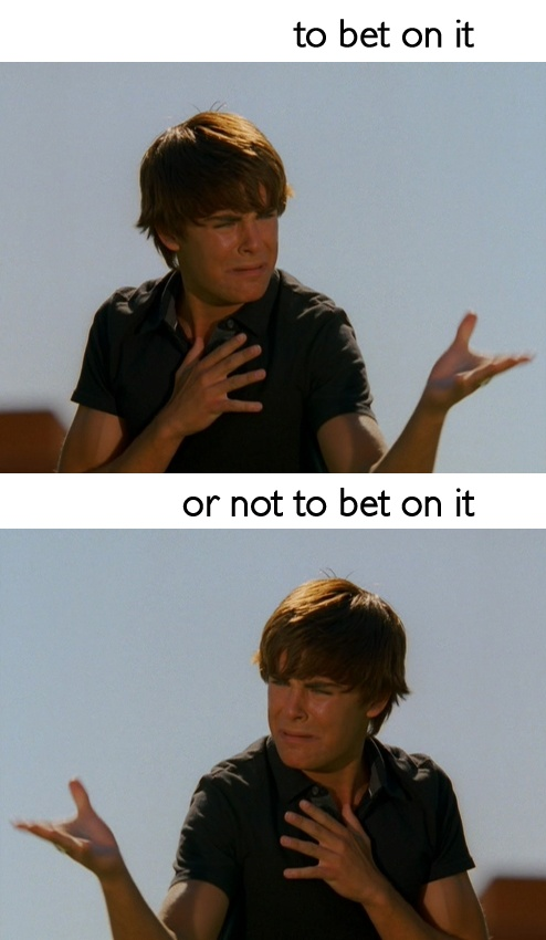 To bet on it..or not to bet on it | Troy Bolton and his many angsty decisions.
