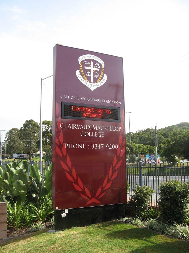 Clairvaux Mackelop College #CSI #CorporateSignIndustries #200 #series #custom #Design #signage #LED school #recognition #identity #sign