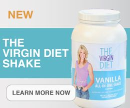 The Virgin Diet advocates removing 7 foods from your diet for 3 weeks to determine your food intolerances. Promises you'll lose 7 lbs in the first week and keep the weight off.