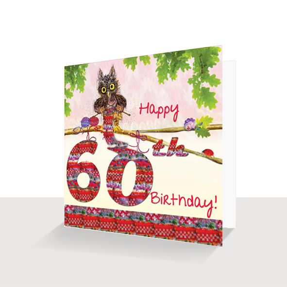 60th Birthday Card : Oakley Owl Knitting Hand Finished, Unique Greeting Cards Online, Buy Luxury Handmade Cards, Unusual Cute Birthday Cards and Quality Christmas Cards