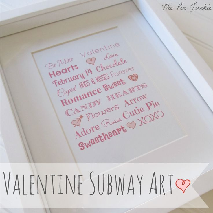 Easy tutorial for making your own printable Valentine subway art.