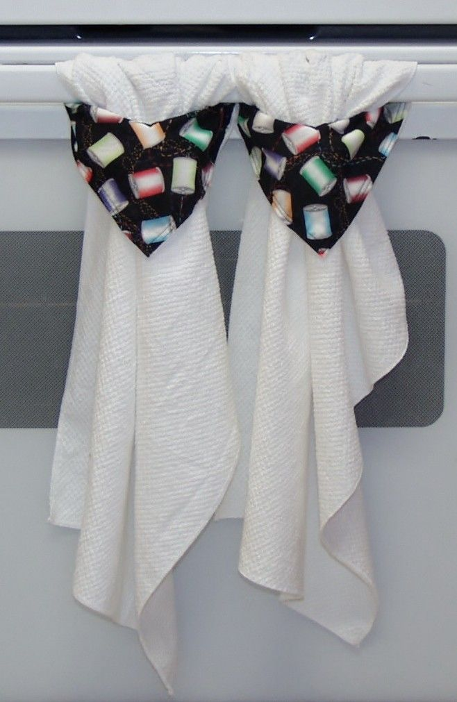 Sewing Thread Stay Put Kitchen Towels Sewing For The