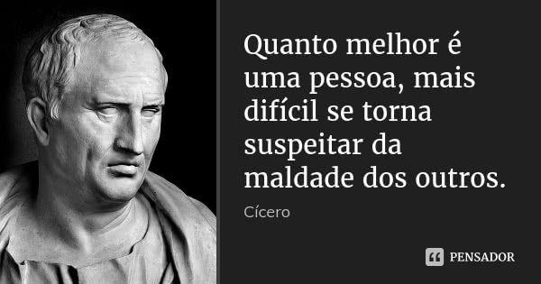 Cicero Citacoes Sabias Citacoes Frases Motivacionais