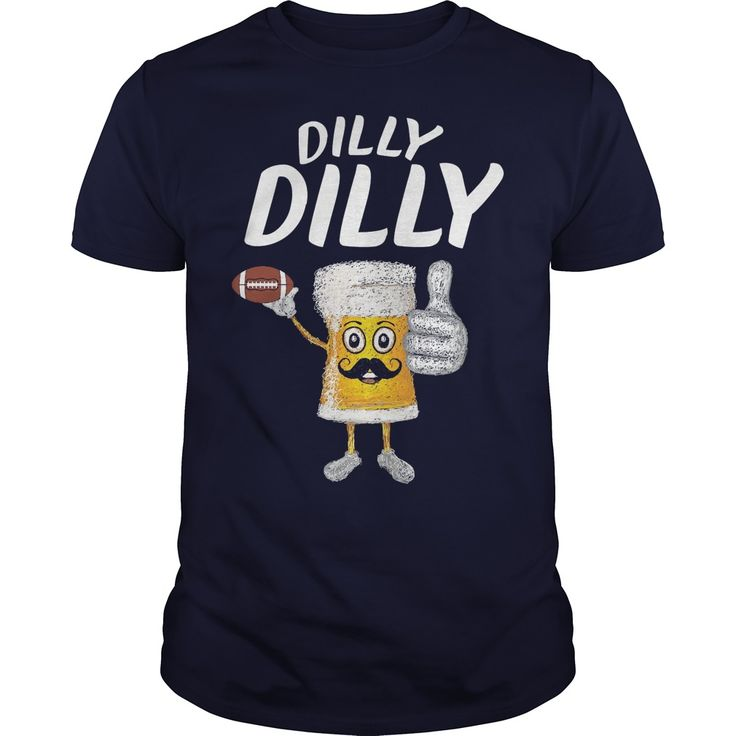 Dilly Dilly Funny Football and Beer shirt, hoodie, tank top