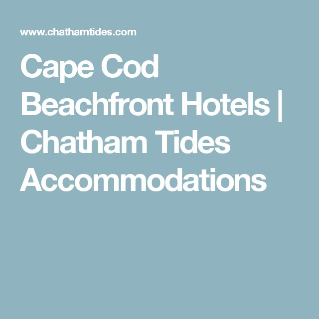Cape Cod Beachfront Hotels Chatham Tides Accommodations