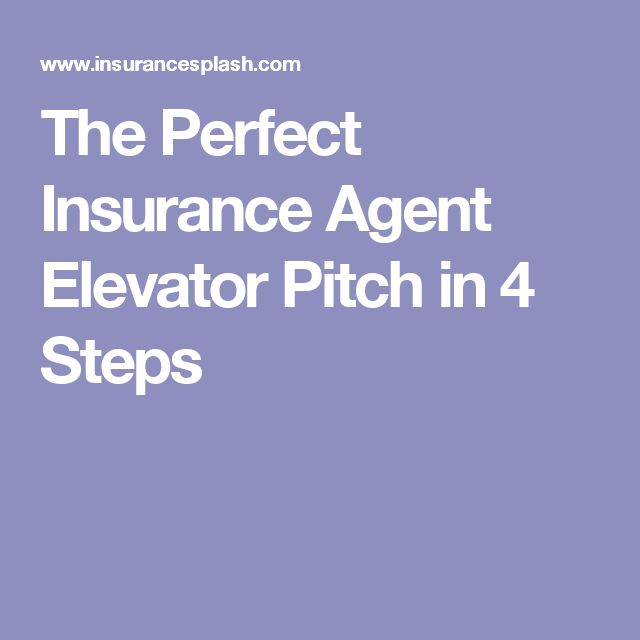 The Perfect Insurance Agent Elevator Pitch in 4 Steps