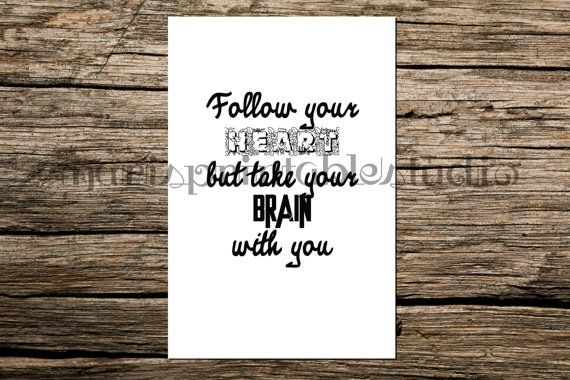 Follow your heart print instant download by MarisPrintableStudio