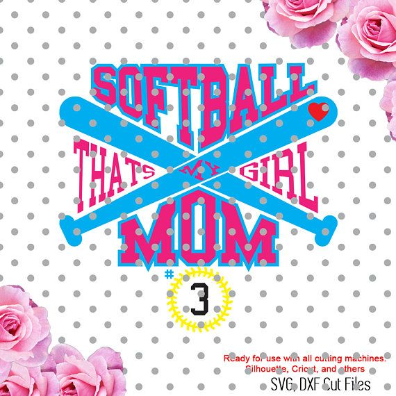 Baseball Mom Thats My Girl Svg This Is Digital Artwork Ready For