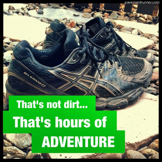 That's not dirt... That's hours of ADVENTURE. #FitFluential #Proof #Asics