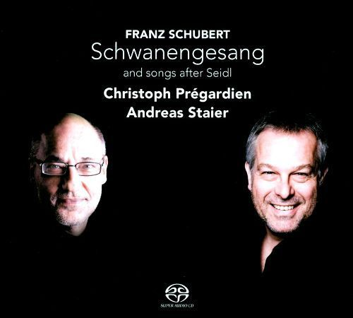 Schubert: Schwanengesang and songs after Seidl [Super Audio Hybrid CD]