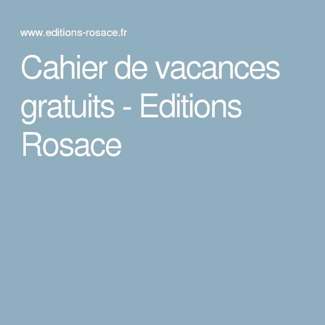 Cahier de vacances gratuits - Editions Rosace
