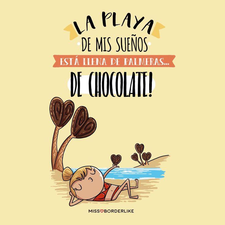 La playa de mis sueños está llena de palmeras...de chocolate!