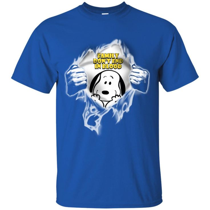 Dog Snoopy Shirts Family Don't End In Blood T shirts Hoodies Sweatshirts