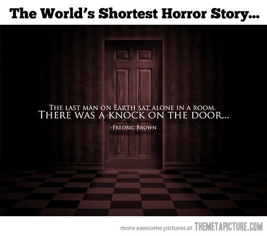 Don't be thick, this isn't a horror story- there may be no other humans, but there's still the Doctor!