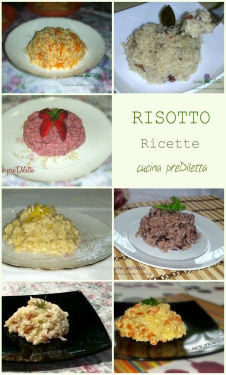 Ricette di RISOTTO, cucina preDiletta. Ricette di vari tipi di risotto - tante ricette per cucinare il risotto