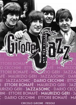 Terzo ed ultimo appuntamento del 10° Girone Jazz, mercoledi 16 luglio presso il Circolo Arci del Girone, con un'insolita ed originale rivisitazione in chiave jazz di alcuni dei brani più belli dei Beatles