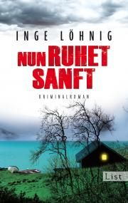Inge Löhnig: Nun ruhet sanft | vorablesen  (Ullstein Buchverlage) #Bücher #lesen