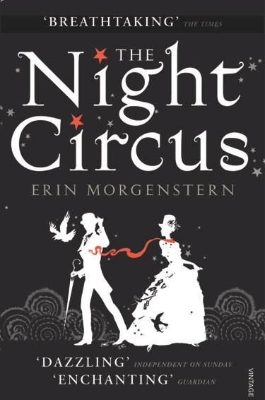 The Night Circus - one of my favorite books I read in 2012, highly recommend