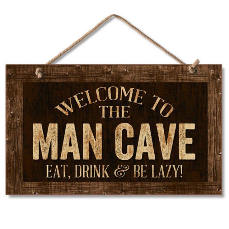 "Highland Home 9"" X 6"" Wooden Hanging Wall Sign Featuring the words: Welcome To The Man Cave Eat, Drink & Be Lazy!"