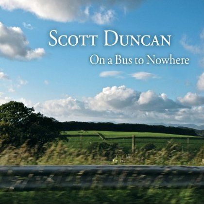 Scott Duncan - On A Bus To Nowhere