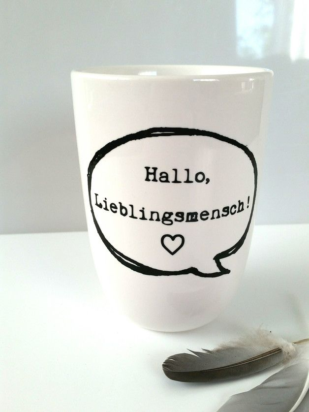 Geschenkidee für den Lieblingsmensch, Becher / gift idea for best friends, boy- and girlfriend by JU-Grafik via DaWanda.com