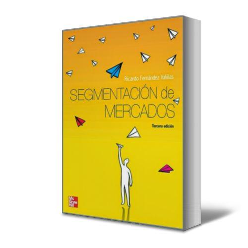 ★   Segmentación de Mercados - Ricardo Valiñas  ★  #Ebook #PDF…