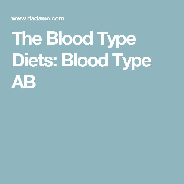 The Blood Type Diets: Blood Type AB