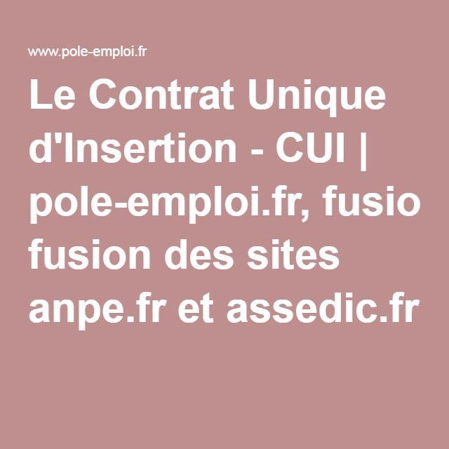 Le Contrat Unique d'Insertion - CUI | pole-emploi.fr, fusion des sites anpe.fr et assedic.fr