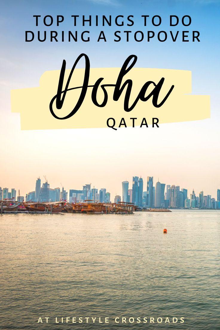 24hr Stopover In Doha Qatar In 2020 Travel Asia Travel Travel Inspiration
