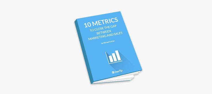 eBook: 10 Metrics To Close The Gap Between Marketing And Sales #eBook #sales #marketing #metrics #analytics #collaborate #align #funnel #business #data #share #communicate #leads #leadgen #generation #lead #customer #sale #sell #market #marketer #team #departments #contentmarketing #whitepaper #guide #tips #howto  http://uberflip.com