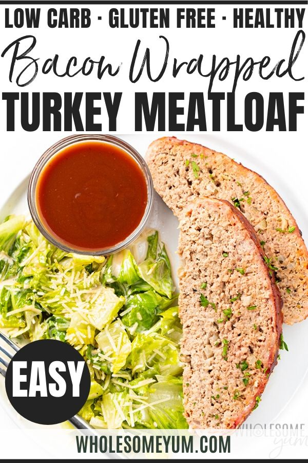 Bacon Wrapped Low Carb Keto Turkey Meatloaf Recipe The Whole Family Will Love This Keto Turkey Meatloaf Rec In 2020 Recipes Chicken Lunch Recipes Keto Recipes Dinner