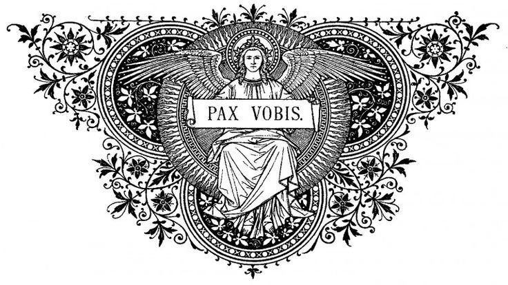Grabados - gloria.tv ~Pax Vobis / Grabado tomado de un misal del siglo XIX.